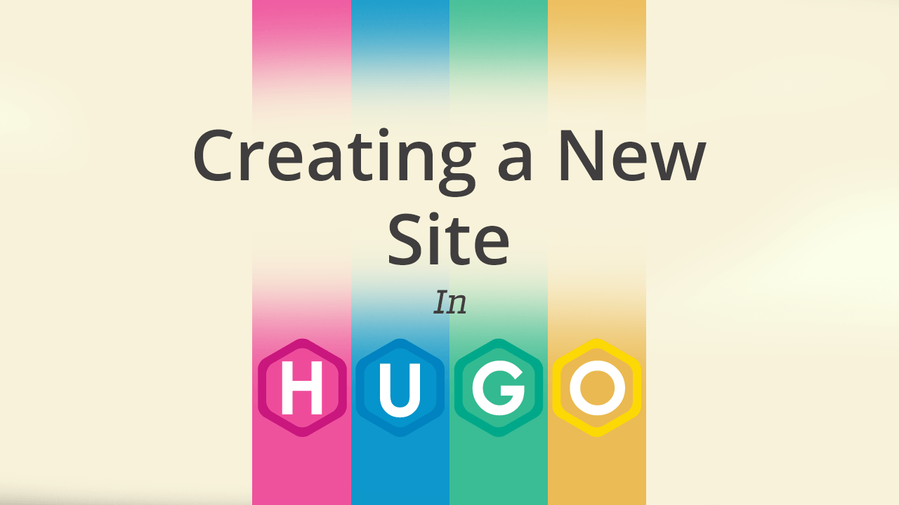 Creating A New Site | Hugo | Mike Dane